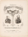 Political:Small Paper (pre-1896), Greeley & Brown: Graphic Jugate Sheet Music....