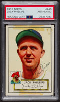 Autographs:Sports Cards, Signed 1952 Topps #240 Jack Phillips PSA/DNA Auto Grade Authentic....