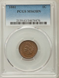 Indian Cents: , 1881 1C MS63 Brown PCGS. PCGS Population: (83/120). NGC Census: (71/129). CDN: $50 Whsle. Bid for problem-free NGC/PCGS MS6...