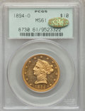 1894-O $10 MS61 PCGS. Gold CAC. Variety 2....(PCGS# 8730)