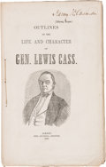 Political:Small Paper (pre-1896), Lewis Cass: 1848 Campaign Biography Imprint. ...
