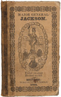 Political:Miscellaneous Political, Andrew Jackson: Very Scarce 1828 Campaign Biography....