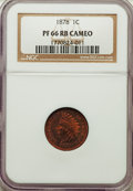 Proof Indian Cents, 1878 1C PR66 Red and Brown Cameo NGC. NGC Census: (2/1). PCGS Population: (8/0)....