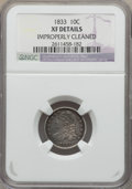 Bust Dimes: , 1833 10C -- Improperly Cleaned -- Details NGC. XF. NGC Census:(19/247). PCGS Population: (50/351). XF40. Mintage 485,000. ...