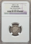 Barber Dimes: , 1896-S 10C -- Obv Scratched -- Details NGC. VG. NGC Census: (6/99). PCGS Population: (18/207). CDN: $140 Whsle. Bid for pro...