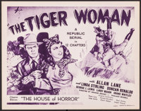"""The Tiger Woman (Republic, 1944). Title Lobby Card (11"""" X 14""""). Chapter 11 -- """"The House of Horror.""""..."""