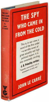 John Le Carré. The Spy Who Came in from the Cold. London: Victor Gollancz, 1963. First edition