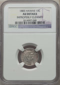 Coins of Hawaii , 1883 10C Hawaii Ten Cents -- Improperly Cleaned -- Details NGC. AU.NGC Census: (24/240). PCGS Population: (66/309). CDN: $...