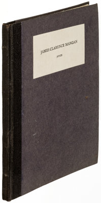 James Joyce. James Clarence Mangan. London: Ulysses Bookshop, [1930]. First edition, limited to