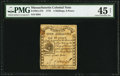 Colonial Notes:Massachusetts, Massachusetts 1779 4s 6d PMG Choice Extremely Fine 45 Net.. ...