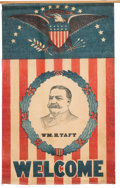 Political:Textile Display (1896-present), William Howard Taft: Large Welcome Banner....