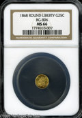 California Fractional Gold: , 1868 25C Liberty Round 25 Cents, BG-806, R.3, MS66 NGC. A pleasingreddish-gold example with undisturbed surfaces and a sui...