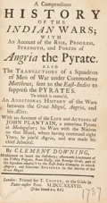 Books:World History, [Pirates]. Clement Downing. A Compendious History of the IndianWars... London: 1737. First edition.. ...