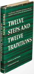 Books:Medicine, [Alcoholics Anonymous]. Twelve Steps and Twelve Traditions. New York: [1953]. First edition, Harper & Brothers issue...
