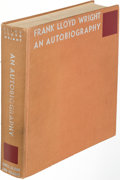 Books:Art & Architecture, Frank Lloyd Wright. An Autobiography. New York: [1957]. Revised second edition, sixth printing; presentation copy, i...