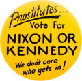 """Political:Pinback Buttons (1896-present), John F. Kennedy and Richard Nixon: Classic, if Slightly Off-Color, Humorous 2½"""" Button...."""