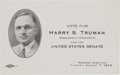 Political:Small Paper (1896-present), Harry S Truman: Scarce 1934 Senate Candidacy Card....