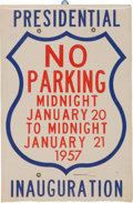 Political:Miscellaneous Political, Dwight D. Eisenhower: Scarce 1957 Inaugural Parking Sign. ...