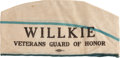 "Political:Textile Display (1896-present), Wendell Willkie: ""Guard of Honor"" Overseas or Service Cap...."