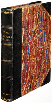 P. T. Barnum. Struggles and Triumphs. Buffalo: 1889. Early edition, inscribed