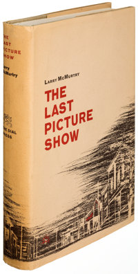 Larry McMurtry. The Last Picture Show. New York: 1966. First edition, signed