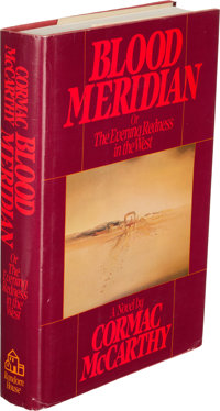 Cormac McCarthy. Blood Meridian, or The Evening Redness in the West. New York: Rando