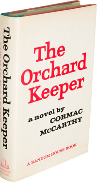 Cormac McCarthy. The Orchard Keeper. New York: Random House, [1965]. First edition of the autho