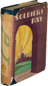 William Faulkner. Soldiers' Pay. New York: Boni & Liveright, 1926. First edition