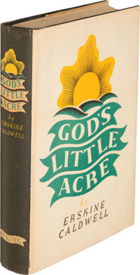 Erskine Caldwell. God's Little Acre. New York: The Viking Press, 1933. First edition, presen