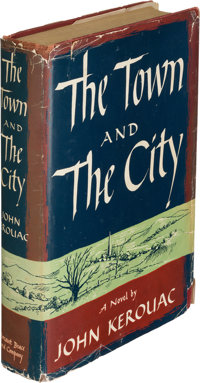 John [Jack] Kerouac. The Town and the City. New York: Harcourt, Brace and Company, [1950]. Firs