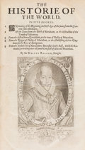 Books:World History, Sir Walter Raleigh. The Historie of the World. [London: 1634]. Early edition....