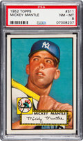 Baseball Cards:Singles (1950-1959), 1952 Topps Mickey Mantle #311 PSA NM-MT 8.. ...