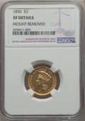 Three Dollar Gold Pieces, 1856 $3 -- Mount Removed -- NGC Details. XF. NGC Census: (18/750). PCGS Population: (17/600). XF40. Mintage 26,010....