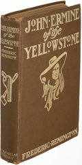Books:Literature 1900-up, Frederic Remington. John Ermine of the Yellowstone. New York: 1902. First edition, association copy, inscribed twice...