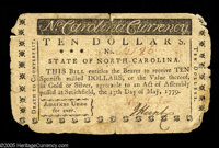 North Carolina May 15, 1779 $10 Very Fine. Essentially an Extremely Fine note, but the corners are quite rounded and the...