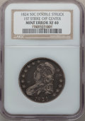 Errors, 1824 50C Half Dollar, O-117, R.1 -- Double Struck, First Strike Off Center -- XF40 NGC.. From The Merrill Collection. ...