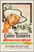 "Movie Posters:Action, Blowing Wild (Warner Brothers, 1953). One Sheet (27"" X 41"").Action.. ..."