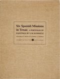 Books:Natural History Books & Prints, E. M. Schiwetz. Six Spanish Missions in Texas....