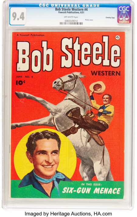 Bob Steele Western #4 Crowley Copy Pedigree (Fawcett Publications, 1951) CGC NM 9.4 Off-white pages....