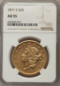 Liberty Double Eagles: , 1871-S $20 AU55 NGC. NGC Census: (442/678). PCGS Population: (191/292). CDN: $1,670 Whsle. Bid for problem-free NGC/PCGS AU...