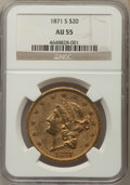 Liberty Double Eagles: , 1871-S $20 AU55 NGC. NGC Census: (442/673). PCGS Population: (194/299). CDN: $1,670 Whsle. Bid for problem-free NGC/PCGS AU...