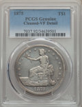 Trade Dollars, 1875 T$1 -- Cleaning -- PCGS Genuine. VF Details. NGC Census:(1/106). PCGS Population: (1/143). CDN: $600 Whsle. Bid for p...