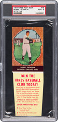 Baseball Cards:Singles (1950-1959), 1958 Hires Root Beer Bobby Thomson #46 PSA Mint 9 - Pop On...