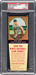 Baseball Cards:Singles (1950-1959), 1958 Hires Root Beer Frank Thomas #27 PSA Mint 9 - Pop Two...