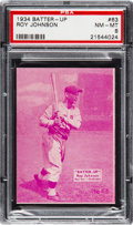 Baseball Cards:Singles (1930-1939), 1934-36 Batter-Up Roy Johnson #63 PSA NM-MT 8 - Pop Three, None Higher. ...