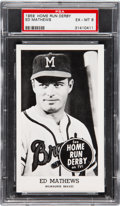 Baseball Cards:Singles (1950-1959), 1959 Home Run Derby Ed Mathews PSA EX-MT 6 - One Higher! ...