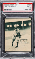 Baseball Cards:Singles (1930-1939), 1934-36 Batter-Up Gen. Crowder #161 PSA NM+ 7.5 -  Pop One...