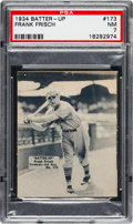 Baseball Cards:Singles (1930-1939), 1934-36 Batter-Up Frank Frisch #173 PSA NM 7 - Two Higher. ...