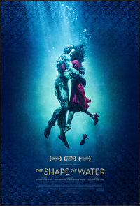 """The Shape of Water (20th Century Fox, 2017). International One Sheet (27"""" X 40"""") DS. Fantasy"""