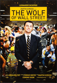 "The Wolf of Wall Street (Paramount, 2013). One Sheet (27"" X 39.75"") DS Teaser. Drama"